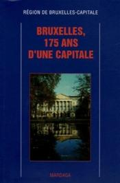 Bruxelles, 175 ans d'une capitale - Couverture - Format classique