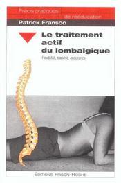 Le Traitement Actif Du Lombalgique - Intérieur - Format classique