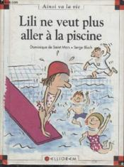 Lili ne veut plus aller la piscine dominique de saint mars for Aller a la piscine