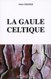 La Gaule celtique - Couverture - Format classique