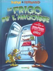 Raoul et Fernand t.2 ; le frigo de l'angoisse - Intérieur - Format classique