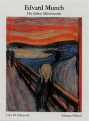 Edvard Munch The Early Masterpieces (Bibliotheque Visuelle) /Anglais - Couverture - Format classique