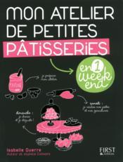 Mon atelier de petites pâtisseries en un week-end - Couverture - Format classique