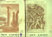 2 Tomes. Mon Cahier D Histoire . Tome 1: De L Antiquite A 1789. Tome 2: De 1789 A Nos Jours. - Couverture - Format classique