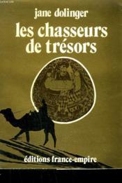 Les Chasseurs De Tresors. - Couverture - Format classique