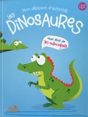 Mon Depliant D'Activites ; Les Dinosaures - Couverture - Format classique