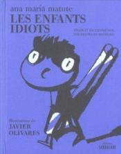 Les enfants idiots - Couverture - Format classique