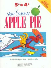 Vente livre :  Your Summer Apple Pie 5e Et 4e - Anglais - Cahier De L'Eleve - Edition 1998  - Lemarchand+Julie