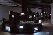 Vente livre :  Pretty much every film and video work from about 1992 until now  - Douglas Gordon