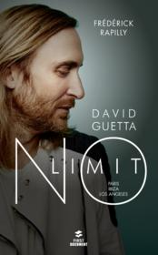 Vente livre :  David Guetta ; no limit  - Frederick Rapilly
