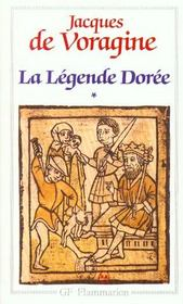 Vente livre :  La legende doree - litterature et civilisation - t1  - Jacques De Voragine - Voragine (De) Jacque