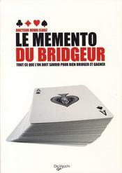 Le mémento du bridgeur - Intérieur - Format classique