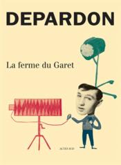 La ferme du Garet (3e édition) - Couverture - Format classique
