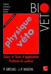 Physique Veto ; Cours Et Tests D'Application - Couverture - Format classique