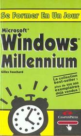 Se Former A Windows Millenium En Un Jour - Intérieur - Format classique