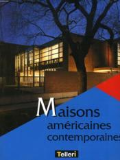 Maisons americaines contemporaines * - Couverture - Format classique