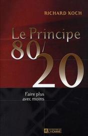 Le principe 80/20 ; faire plus avec moins - Intérieur - Format classique
