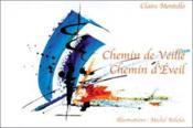Chemin De Veille. Chemin D'Eveil - Couverture - Format classique