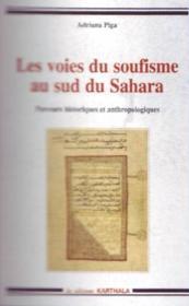 Les voies du soufisme au sud du sahara - Couverture - Format classique