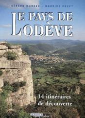 Le pays de Lodève ; 14 itinéraires de découvertes - Couverture - Format classique