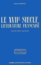 Le XVIIe siècle, littérature française - Couverture - Format classique