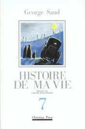 Histoire De Ma Vie T7 - Intérieur - Format classique
