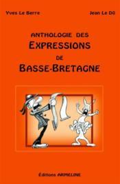 Anthologie des expressions de Basse-Bretagne (édition 2006) - Couverture - Format classique