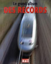Vente livre :  Le grand album des records  - Collectif