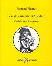 Vies de cartouche et mandrin d'après les livres de colportage - Intérieur - Format classique
