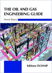 Vente  Oil and gas engineering guide  - Herve Baron