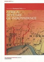 Vente livre :  International development policy series t.1 ; Africa: 50 years of independence (édition 2010)  - Collectif