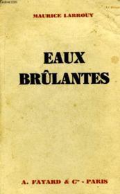 Eaux Brulantes. - Couverture - Format classique