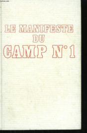 Le Manifeste Du Camp N°1. - Couverture - Format classique