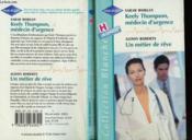 Keely Thompson, Medecin D'Urgence Suivi D'Un Metier De Reve (Emergency : Mother Wanted - Doctor In Danger) - Couverture - Format classique