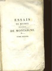 Essais De Michel Seigneur De Montagne - Tome Second - Couverture - Format classique