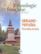 Ukraine-ykpaiha, terrains, eveils (edition 2004) – Revue D'Ethnologie Francaise – ACHETER OCCASION – 02/04/2004