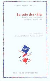 Le vote des villes ; les élections municipales des 11 et 18 Mars 2001 - Intérieur - Format classique