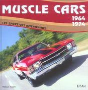 Muscle Cars 1964-1974, Les Sportives Americaines - Intérieur - Format classique