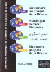 Dictionnaire Multilingue De La Defense Et Du Maintien De La Paix Francais Anglais Arabe Espagnol - Intérieur - Format classique