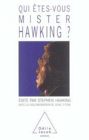 Qui êtes-vous mister Hawking ? - Intérieur - Format classique
