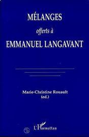 Mélanges offerts à Emmanuel Langavant - Intérieur - Format classique