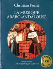 La Musique Arabo-Andalouse (Nouvelle Edition) +1cd - Couverture - Format classique