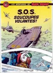 Buck Danny t.20 ; S.O.S. soucoupes volantes - Couverture - Format classique