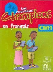 Nouveaux champions francais eleve cm1 - Couverture - Format classique