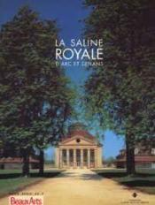 La saline royale arc et senans - Couverture - Format classique