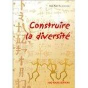 Construire la diversite. une approche interculturelle de la formation de base des adultes - Couverture - Format classique