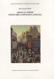 Argot et poésie ; essais sur la déviance lexicale - Couverture - Format classique