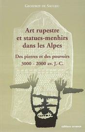 Art rupestre et statues-menhirs dans les alpes ; des pierres et des pouvoirs, 3000-2000 avant j.-c. - Intérieur - Format classique