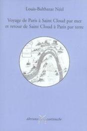 Voyage de paris à saint-cloud par mer retour de saint-cloud à paris par terre. - Couverture - Format classique