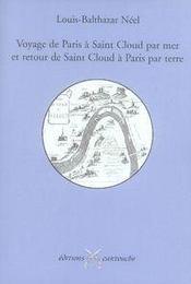 Voyage de paris à saint-cloud par mer retour de saint-cloud à paris par terre. - Intérieur - Format classique